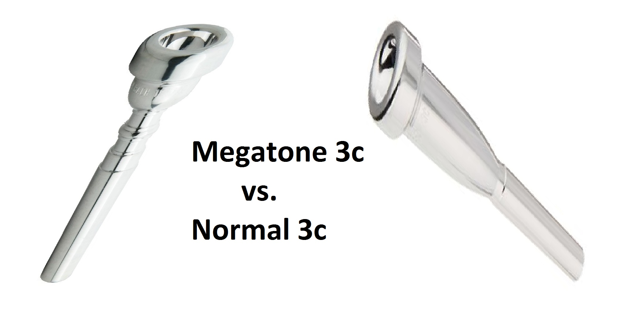 Bach 3c mouthpiece vs megatone